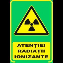 Semn fosforescent Atentie Materiale Ionizate