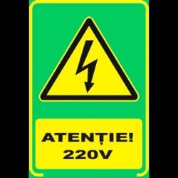 Semn fosforescent Atentie 220 Volti