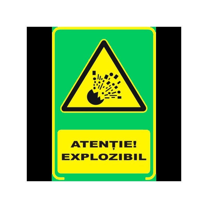 Semn fosforescent Atentie Explozibil