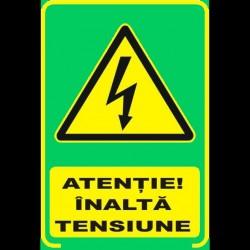 Semn fosforescent Inalta tensiune