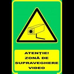 Semn fosforescent Supraveghere Video